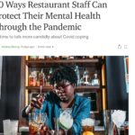 10 Ways Restaurant Staff Can Protect Their Mental Health Through the Pandemic